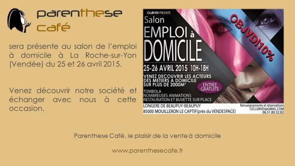 Parenthese caf au salon de la vente domicile vend e for Salon vdi
