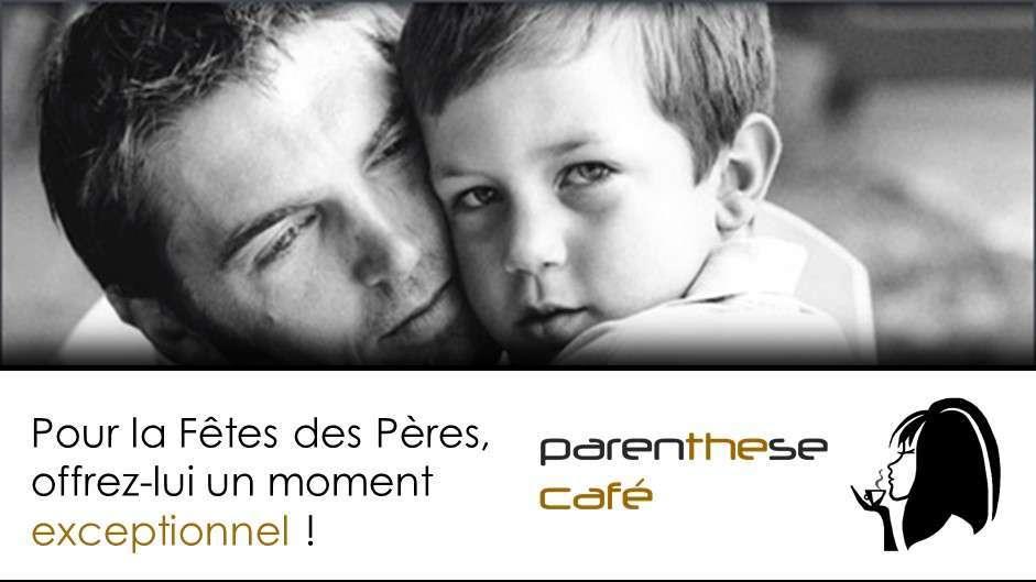 Parenthese Café - Fête des Pères 2015