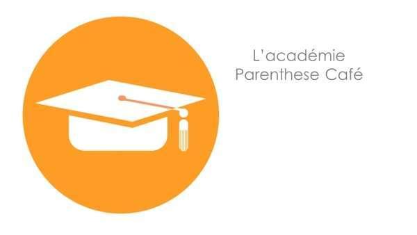 Académie Parenthese Café - Espace Conseillers Parenthese Café