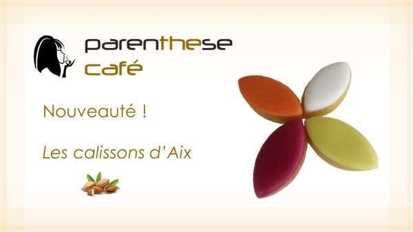 Calissons Parenthese Café - Vente à domicile