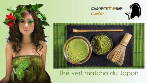Thé Matcha du Japon Parenthese Café - Vente a domicile