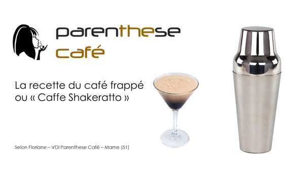cafe-frappe-caffee-shakerato-parenthese-cafe