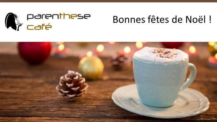 Noël 2016 Parenthese Café