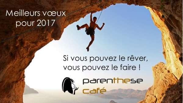 Voeux pour 2017 de Parenthese Café