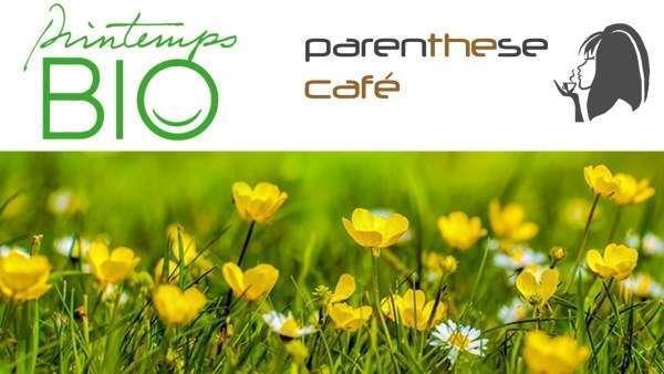 Printemps Bio Parenthese Café