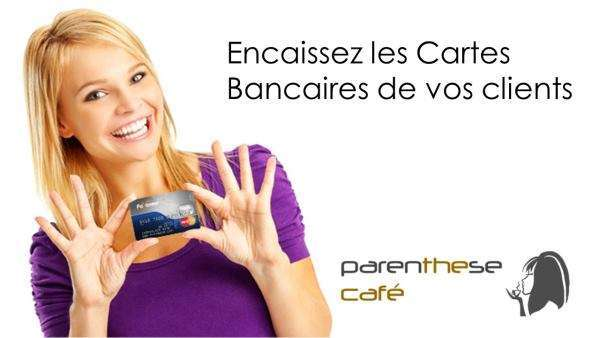 Encaissez les cartes bancaires - Parenthese Café
