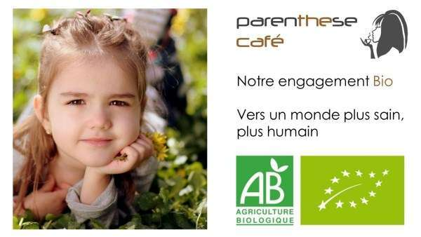 L'engagement Bio Parenthese Café