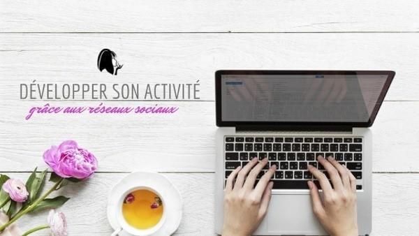 Développer son activité avec les réseaux sociaux - Parenthese Café