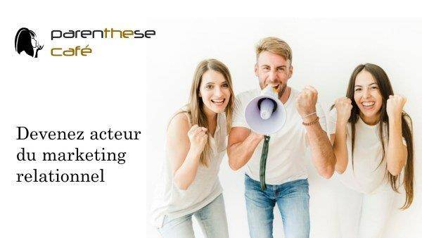 Marketing relationnel Parenthese Café