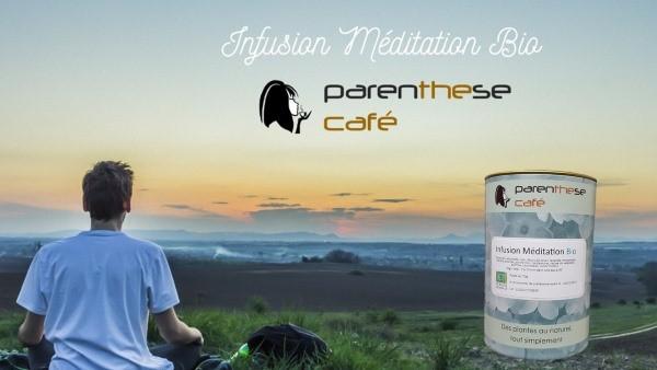 Infusion méditation Bio
