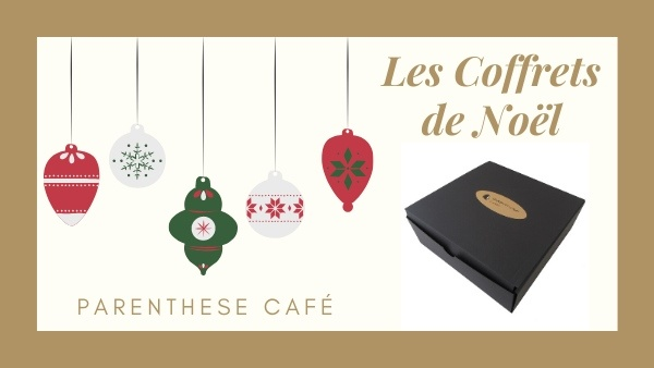 Les coffrets de Noël - Parenthese Café