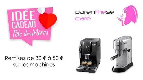 Offre spéciale machines fêtes des mères