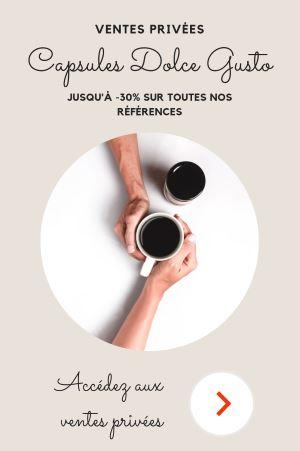 Pop-up Dolce Gusto - Ventes privées Parenthese Café
