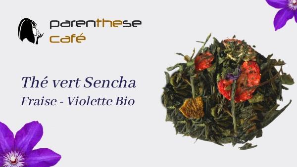 Thé vert Sencha Fraise-Violette - Parenthese Café