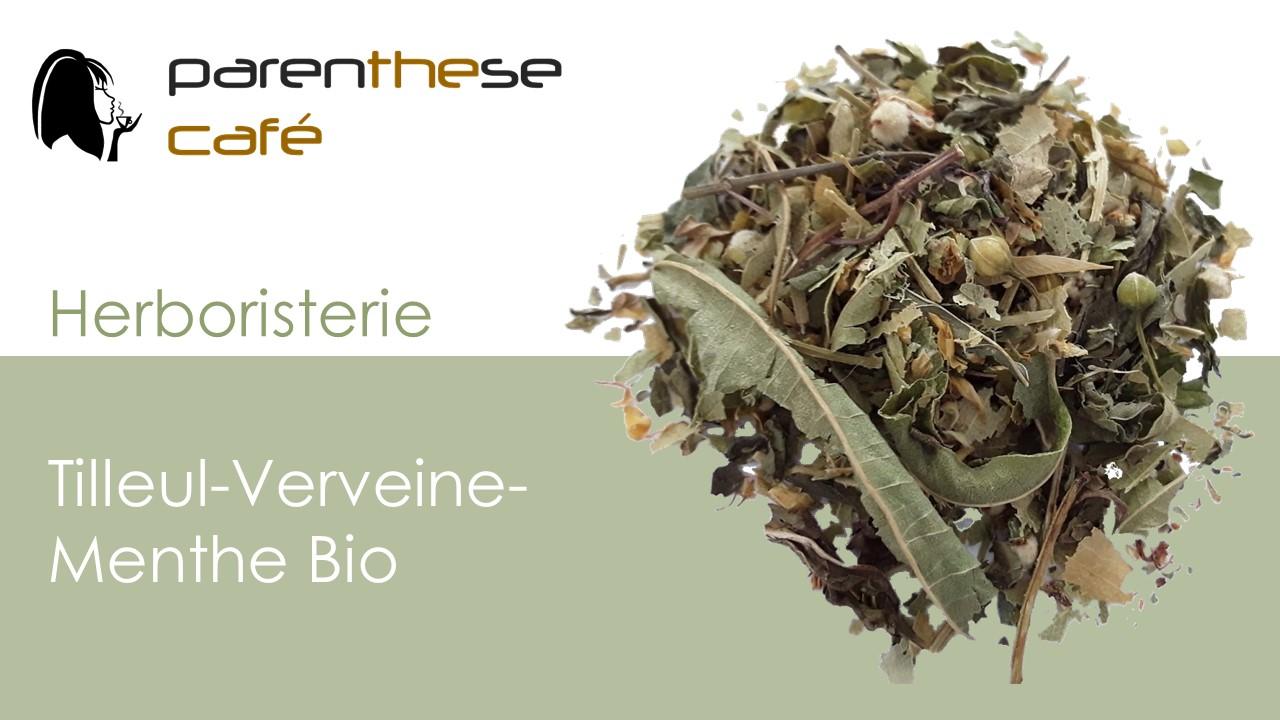 Tilleul-Verveine-Menthe Bio - Herboristerie Parenthese Café