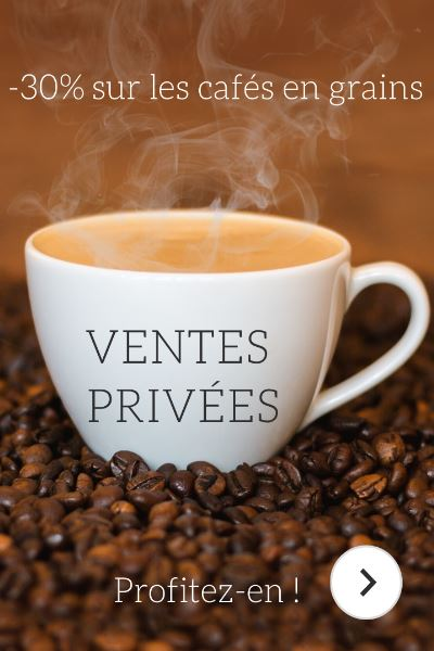 Ventes privées - Cafés en grains